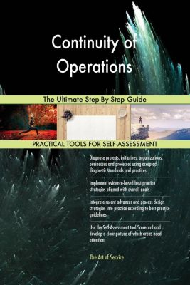 5STARCooks: Continuity of Operations The Ultimate Step-By-Step Guide, Gerardus Blokdyk