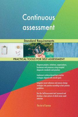 5STARCooks: Continuous assessment Standard Requirements, Gerardus Blokdyk