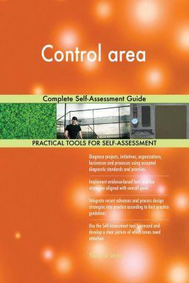 5STARCooks: Control area Complete Self-Assessment Guide, Gerardus Blokdyk