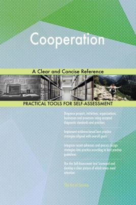 5STARCooks: Cooperation A Clear and Concise Reference, Gerardus Blokdyk