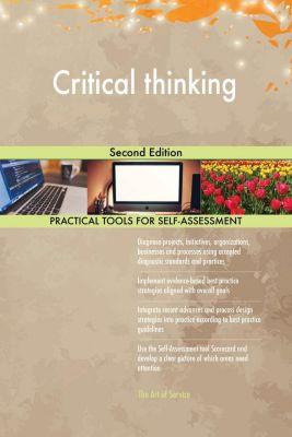 5STARCooks: Critical thinking Second Edition, Gerardus Blokdyk