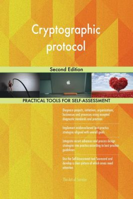 5STARCooks: Cryptographic protocol Second Edition, Gerardus Blokdyk