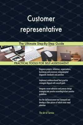 5STARCooks: Customer representative The Ultimate Step-By-Step Guide, Gerardus Blokdyk