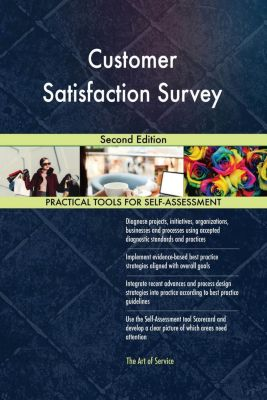 5STARCooks: Customer Satisfaction Survey Second Edition, Gerardus Blokdyk