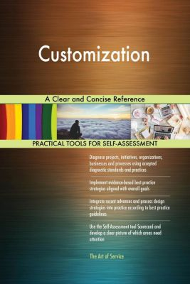 5STARCooks: Customization A Clear and Concise Reference, Gerardus Blokdyk