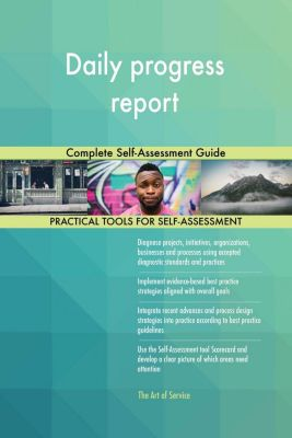 5STARCooks: Daily progress report Complete Self-Assessment Guide, Gerardus Blokdyk