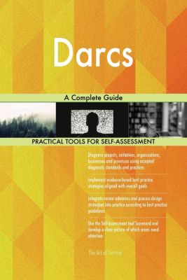 5STARCooks: Darcs A Complete Guide, Gerardus Blokdyk