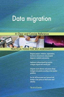 5STARCooks: Data migration A Clear and Concise Reference, Gerardus Blokdyk