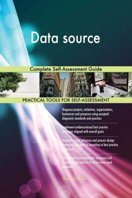 5STARCooks: Data source Complete Self-Assessment Guide, Gerardus Blokdyk