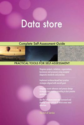 5STARCooks: Data store Complete Self-Assessment Guide, Gerardus Blokdyk