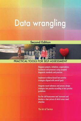 5STARCooks: Data wrangling Second Edition, Gerardus Blokdyk