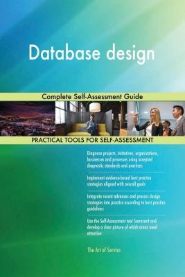 5STARCooks: Database design Complete Self-Assessment Guide, Gerardus Blokdyk