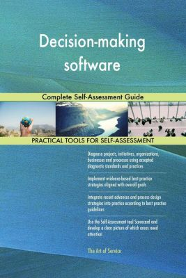 5STARCooks: Decision-making software Complete Self-Assessment Guide, Gerardus Blokdyk