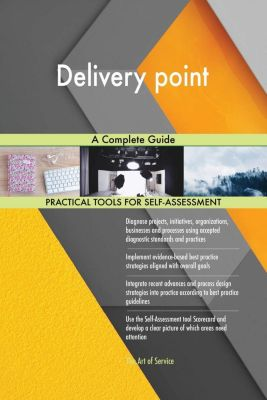 5STARCooks: Delivery point A Complete Guide, Gerardus Blokdyk