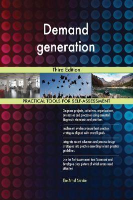 5STARCooks: Demand generation Third Edition, Gerardus Blokdyk