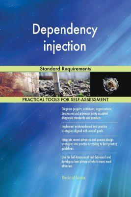 5STARCooks: Dependency injection Standard Requirements, Gerardus Blokdyk