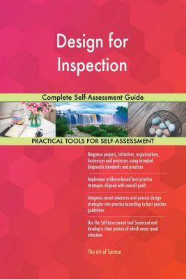 5STARCooks: Design for Inspection Complete Self-Assessment Guide, Gerardus Blokdyk