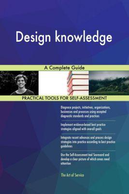 5STARCooks: Design knowledge A Complete Guide, Gerardus Blokdyk