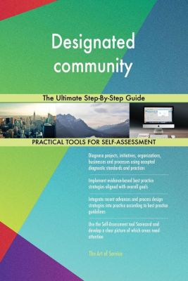5STARCooks: Designated community The Ultimate Step-By-Step Guide, Gerardus Blokdyk