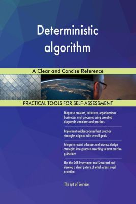 5STARCooks: Deterministic algorithm A Clear and Concise Reference, Gerardus Blokdyk