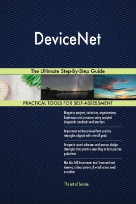 5STARCooks: DeviceNet The Ultimate Step-By-Step Guide, Gerardus Blokdyk