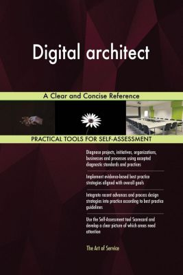 5STARCooks: Digital architect A Clear and Concise Reference, Gerardus Blokdyk