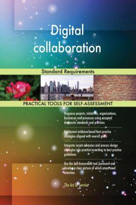 5STARCooks: Digital collaboration Standard Requirements, Gerardus Blokdyk