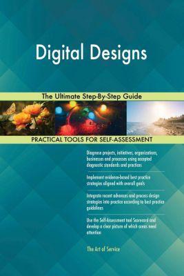 5STARCooks: Digital Designs The Ultimate Step-By-Step Guide, Gerardus Blokdyk
