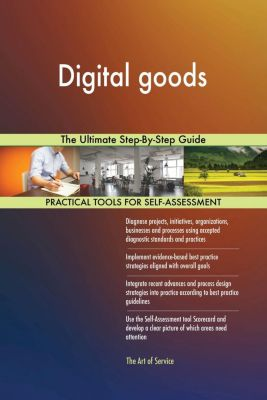 5STARCooks: Digital goods The Ultimate Step-By-Step Guide, Gerardus Blokdyk