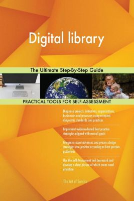 5STARCooks: Digital library The Ultimate Step-By-Step Guide, Gerardus Blokdyk