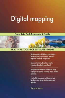 5STARCooks: Digital mapping Complete Self-Assessment Guide, Gerardus Blokdyk