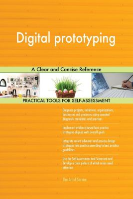 5STARCooks: Digital prototyping A Clear and Concise Reference, Gerardus Blokdyk