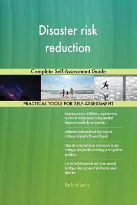 5STARCooks: Disaster risk reduction Complete Self-Assessment Guide, Gerardus Blokdyk