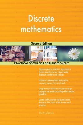 5STARCooks: Discrete mathematics Second Edition, Gerardus Blokdyk