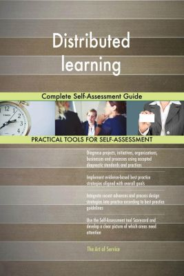 5STARCooks: Distributed learning Complete Self-Assessment Guide, Gerardus Blokdyk