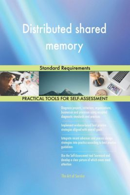 5STARCooks: Distributed shared memory Standard Requirements, Gerardus Blokdyk