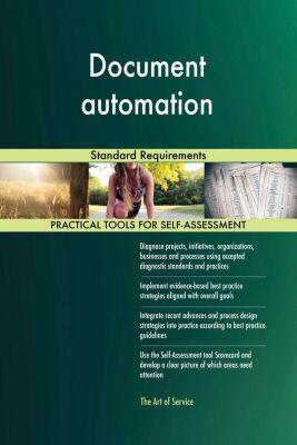 5STARCooks: Document automation Standard Requirements, Gerardus Blokdyk