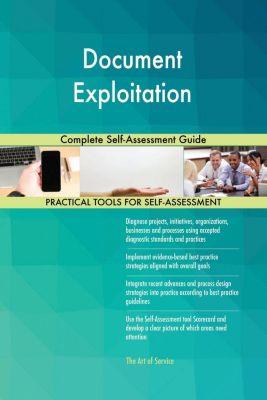 5STARCooks: Document Exploitation Complete Self-Assessment Guide, Gerardus Blokdyk