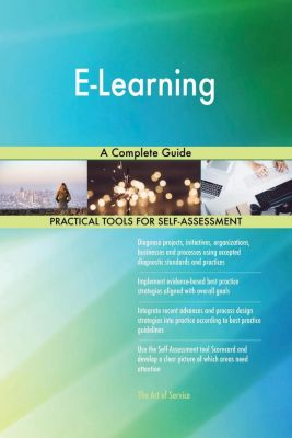 5STARCooks: E-Learning A Complete Guide, Gerardus Blokdyk