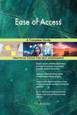 5STARCooks: Ease of Access A Complete Guide, Gerardus Blokdyk