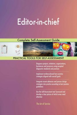 5STARCooks: Editor-in-chief Complete Self-Assessment Guide, Gerardus Blokdyk
