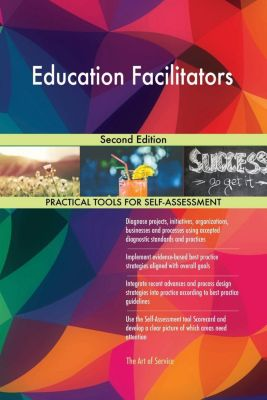 5STARCooks: Education Facilitators Second Edition, Gerardus Blokdyk