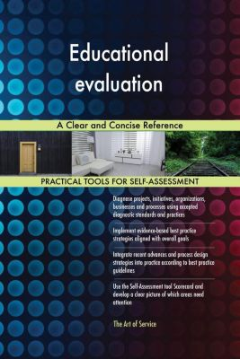 5STARCooks: Educational evaluation A Clear and Concise Reference, Gerardus Blokdyk