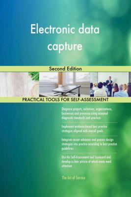 5STARCooks: Electronic data capture Second Edition, Gerardus Blokdyk