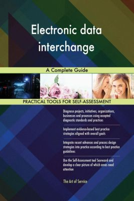 5STARCooks: Electronic data interchange A Complete Guide, Gerardus Blokdyk