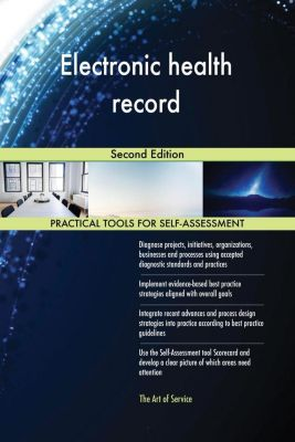 5STARCooks: Electronic health record Second Edition, Gerardus Blokdyk