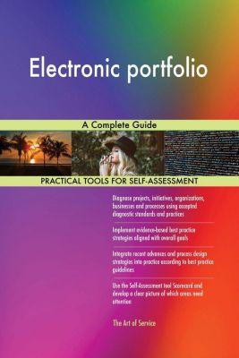5STARCooks: Electronic portfolio A Complete Guide, Gerardus Blokdyk