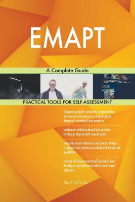 5STARCooks: EMAPT A Complete Guide, Gerardus Blokdyk