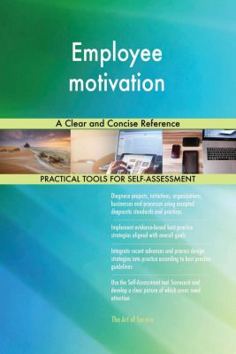 5STARCooks: Employee motivation A Clear and Concise Reference, Gerardus Blokdyk
