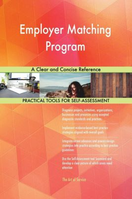 5STARCooks: Employer Matching Program A Clear and Concise Reference, Gerardus Blokdyk